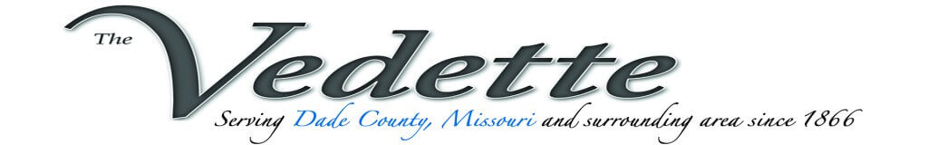 Greenfield Vedette, Servicing Dade County, Missouri and surrounding area since 1866